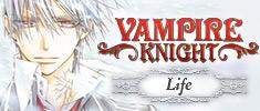 Vampire Knight: Life