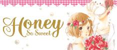 Honey So Sweet