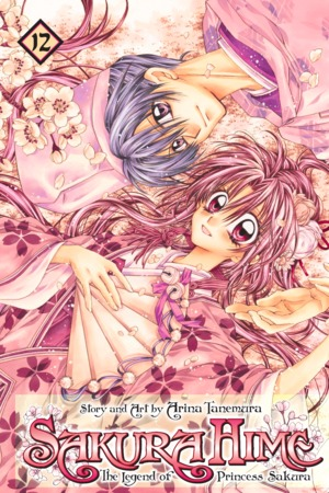 Sakura Hime: The Legend of Princess Sakura , Volume 12