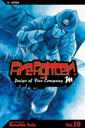 Firefighter!: Daigo of Fire Company M, Volume 10