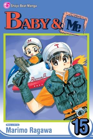 Baby & Me Vol. 15: Baby & Me, Volume 15
