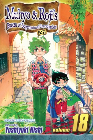 Muhyo & Roji's Bureau of Supernatural Investigation Vol. 18: Final Volume!