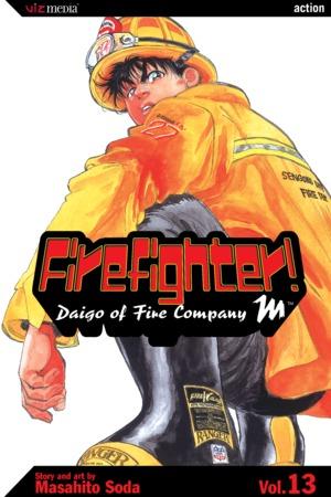 Firefighter! Daigo of Fire Company M Vol. 13: Firefighter!: Daigo of Fire Company M, Volume 13