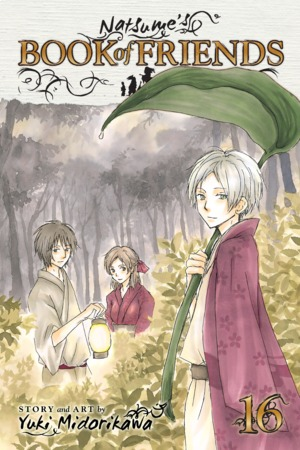 Natsume's Book of Friends Vol. 16: Natsume's Book of Friends , Volume 16