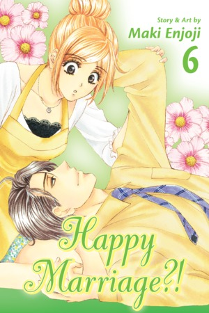 Happy Marriage?! Vol. 6: Happy Marriage?!, Volume 6