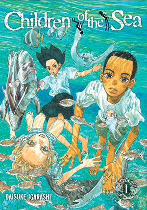 Children of the Sea Vol. 1: Children of the Sea , Volume 1