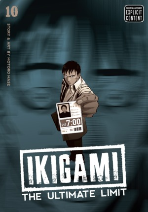 Ikigami: The Ultimate Limit Vol. 10: Ikigami: The Ultimate Limit, Volume 10