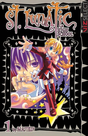 St. Lunatic High School Vol. 1: St. Lunatic High School, Volume 1