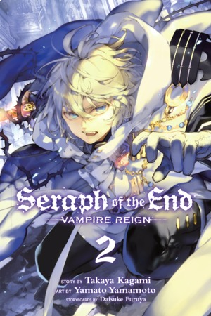 Seraph of the End Vol. 2: Seraph of the End, Volume 2