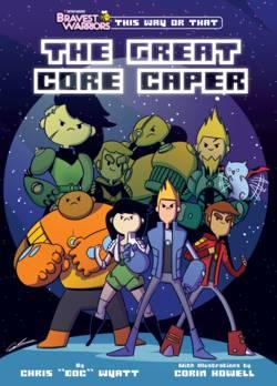 The Great Core Caper