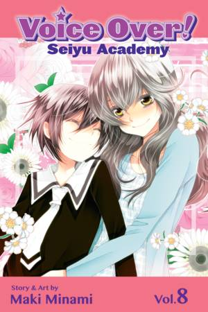 Voice Over!: Seiyu Academy, Volume 8
