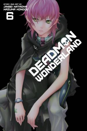 Deadman Wonderland Vol. 6: Deadman Wonderland, Volume 6