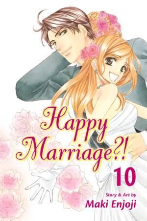 Happy Marriage?! Vol. 10: Happy Marriage?!, Volume 10