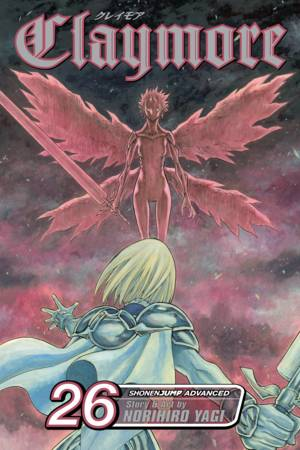 Claymore Vol. 26: A Blade from Far Away