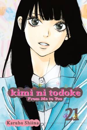 Kimi ni Todoke: From Me to You Vol. 21: Kimi ni Todoke: From Me to You, Volume 21