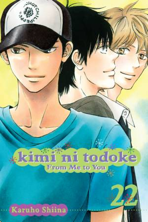 Kimi ni Todoke: From Me to You Vol. 22: Kimi ni Todoke: From Me to You, Volume 22