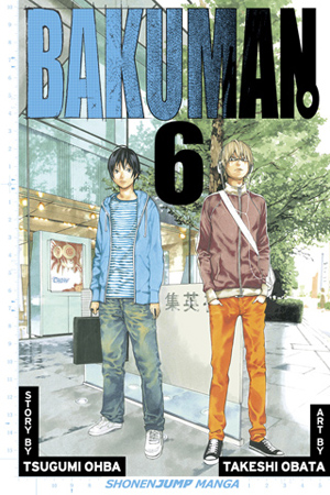 Bakuman。 Vol. 6: Recklessness and Guts