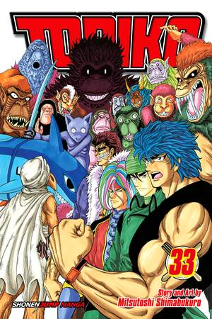 Toriko Vol. 33: Onward to Area 7!!