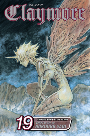 Claymore Vol. 19: Phantoms in the Heart