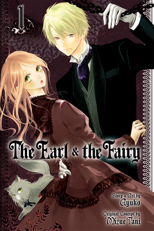 The Earl and The Fairy Vol. 1: The Earl and The Fairy, Volume 1
