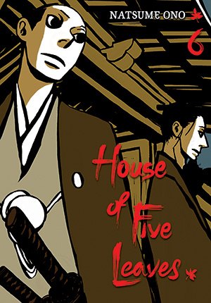 House of Five Leaves Vol. 6: House of Five Leaves, Volume 6