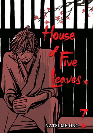 House of Five Leaves Vol. 7: House of Five Leaves, Volume 7