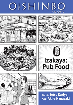 Oishinbo A la Carte Vol. 7: Oishinbo: Izakaya--Pub Food, Volume 7