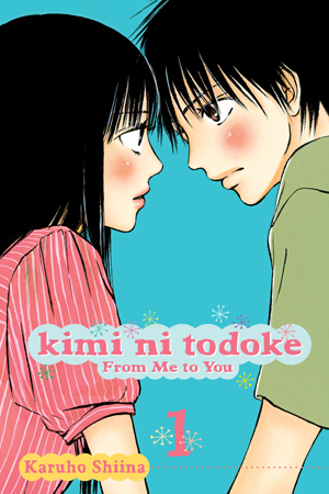 Kimi ni Todoke: From Me to You Vol. 1: Free Preview!!