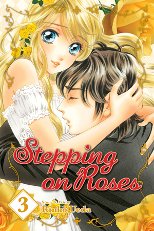 Stepping on Roses Vol. 3: Stepping on Roses, Volume 3