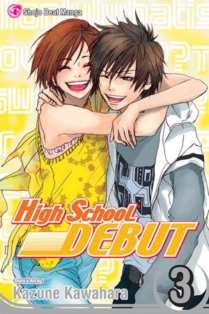 High School Debut Vol. 3: High School Debut, Volume 3