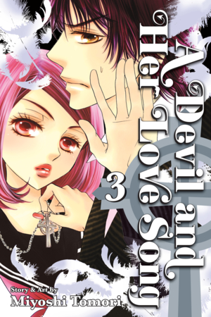 A Devil and Her Love Song Vol. 3: A Devil and Her Love Song, Volume 3