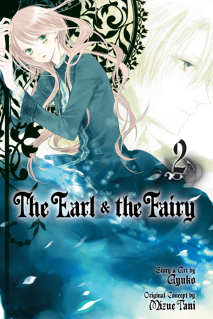 The Earl and The Fairy Vol. 2: The Earl and The Fairy, Volume 2