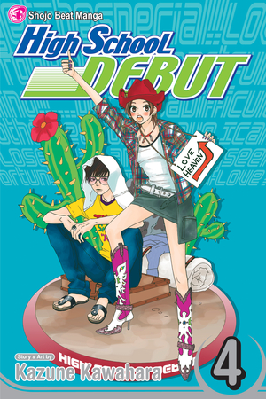 High School Debut Vol. 4: High School Debut, Volume 4