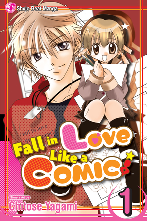 Fall In Love Like a Comic Vol. 1: Fall In Love Like a Comic, Volume 1