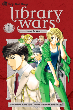 Library Wars Vol. 1: Library Wars: Love & War, Volume 1