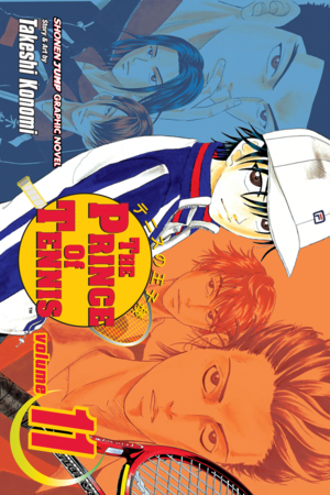The Prince of Tennis Vol. 11: Premonition of a Storm