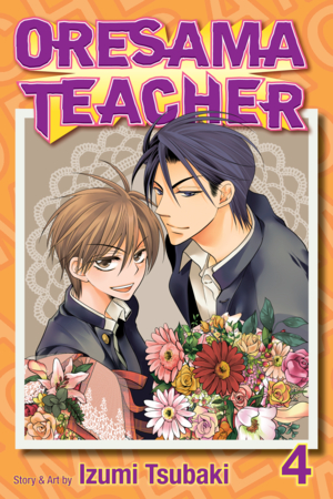 Oresama Teacher Vol. 4: Oresama Teacher, Volume 4
