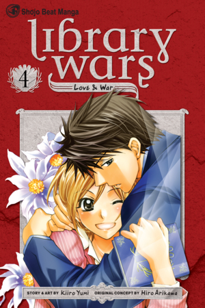 Library Wars Vol. 4: Library Wars: Love & War, Volume 4