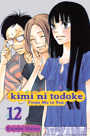 Kimi ni Todoke: From Me to You Vol. 12: Kimi ni Todoke: From Me to You, Volume 12