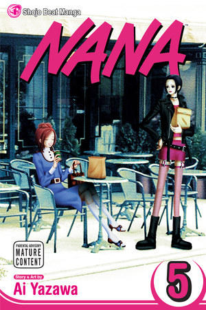 Nana Vol. 5: Nana, Volume 5