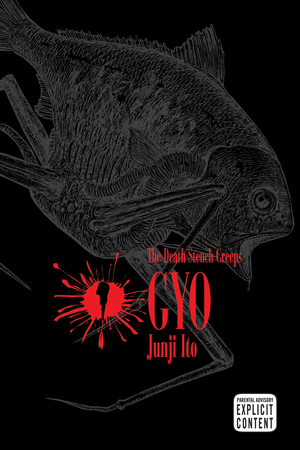 Gyo Vol. 1: The Death-Stench Creeps