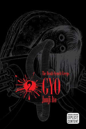 Gyo Vol. 2: The Horrifying Conclusion...
