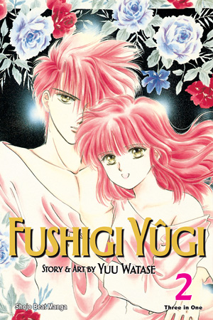 Fushigi Yûgi VIZBIG Edition Vol. 2: Fushigi Yûgi VIZBIG Edition, Volume 2