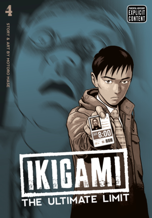 Ikigami: The Ultimate Limit Vol. 4: Ikigami: The Ultimate Limit, Volume 4