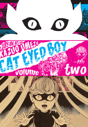 Cat Eyed Boy Vol. 2: Cat Eyed Boy, Volume 2