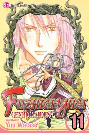 Fushigi Yûgi: Genbu Kaiden Vol. 11: Fushigi Yûgi: Genbu Kaiden, Volume 11