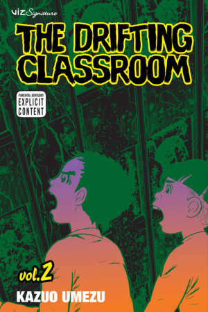 The Drifting Classroom Vol. 2: The Drifting Classroom, Volume 2