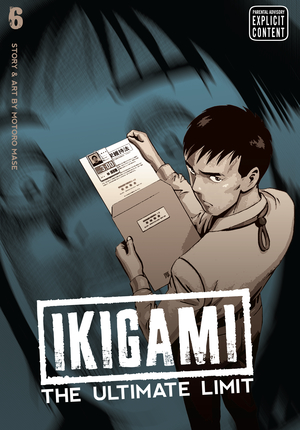 Ikigami: The Ultimate Limit Vol. 6: Ikigami: The Ultimate Limit, Volume 6