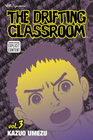 The Drifting Classroom Vol. 3: The Drifting Classroom, Volume 3