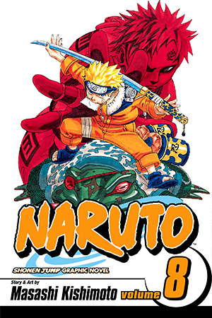 Naruto Vol. 8: Life-and-Death Battles